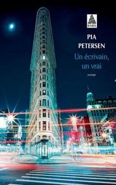 Un écrivain, un vrai par Pia Petersen