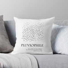 """Pluviophile Rain Love"" Throw Pillow by NordicStudio Framed Prints, Canvas Prints, Modern Typography, Designer Throw Pillows, Love S, Peace Of Mind, Pillow Design, Floor Pillows, Duvet Covers"
