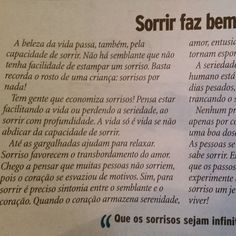 #autoajudadodia por @casiconte! Sorrir é a chave para absolutamente tudo!