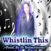 - Whistlin' This Prod. By Sk Hulmeloonz by Team Enterprise on SoundCloud Local Music, Wicked, Movies, Movie Posters, Fictional Characters, Film Poster, Films, Popcorn Posters, Film Posters