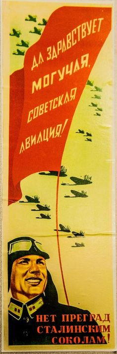 No obstacles for the Falcons of Stalin Long live the Soviet Air Force