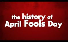 Ever wonder where April Fools' Day evolved from? Check out this creative and informational video.