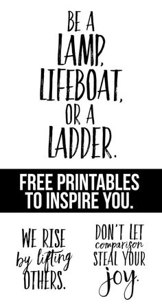 LOVE THESE!!  Free printables with inspirational messages that are great reminders.  Get one or all three of them at http://livelaughrowe.com