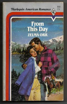 Vintage 1985 From This Day Zelma Orr Paperback Book Harlequin Romance Reno Love