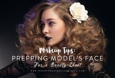 Master Beauty Photography, Studio Lighting, Beauty Photography: Makeup Tips: Prepping Model's Face for a Beauty Shoot