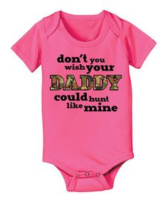 This Raspberry Dont You Wish Your Daddy Bodysuit - Infant by Country Casuals is perfect! #zulilyfinds
