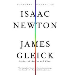 In this original, sweeping, and intimate biography, Gleick moves between a comprehensive historical portrait and a dramatic focus on Newton's significant letters and unpublished notebooks to illuminate the real importance of his work.