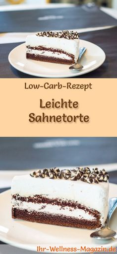 Rezept für eine Low Carb Sahnetorte: Der kohlenhydratarme, kalorienreduzierte Kuchen wird ohne Zucker und Getreidemehl zubereitet ... #lowcarb #kuchen #backen #zuckerfrei