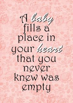 So true even when baby 3 arrived….Top 25 Beautiful Quotes About Pregnancy So true even when baby 3 arrived …. Top 25 Beautiful Quotes About Pregnancy Inspirational Pregnancy Quotes, New Baby Quotes, Cute Baby Quotes, Mommy Quotes, Love Quotes, Cousin Quotes, Daughter Quotes, Heart Quotes, Baby Girl Sayings
