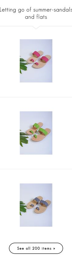 """Letting go of summer-sandals and flats"" by peeweevaaz ❤ liked on Polyvore featuring shoes, pink leather flats, pink leather shoes, flat shoes, leather flats, summer slip on shoes, green shoes, slip on sandals, beige sandals and green flats"