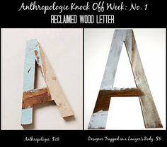 MUST PIN! Awesome Anthropologie Knock Off of a reclaimed wood letter by Designer Trapped in a Lawyer's Body! #anthropologieknockoff
