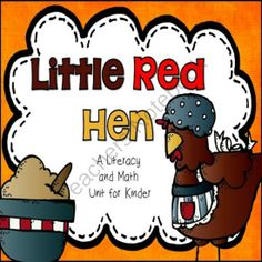 Little Red Hen Literacy and Math Unit for Kinder from Kindergarten Lifestyle on TeachersNotebook.com -  (99 pages)  - fairy tales unit using the story, Little Red Hen