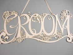Laser cut Groom sign for wedding - about time the Groom got some attention!