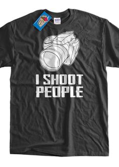 Gifts For Photographers Photography Camera I Shoot People Digital Camera Tshirt T-Shirt Tee Shirt Mens Womens Ladies Youth Kids Geek Funny