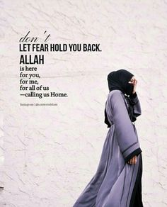We all must do is believe and accept Him into our hearts. Trust in Allah only. He is here for you, for me, for all of us-calling us home. Allah Quotes, Arabic Quotes, Islamic Quotes, Qoutes, Hijab Quotes, Muslim Quotes, Islam Marriage, Islamic World, Do Not Fear