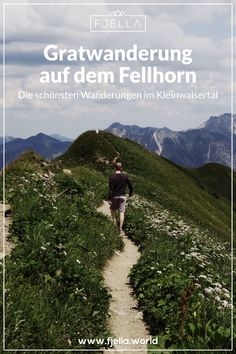 The most beautiful hikes in the Kleinwalsertal - Fjella Spectacular tightrope walk . - The most beautiful hikes in the Kleinwalsertal – Fjella Spectacular tightrope walk on the Fellhor - Backpacking Europe, Travel Images, Travel Photos, Bora Bora, Belfast, Belize, Bangkok, Hiking Tours, Hiking Trails