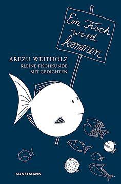 Ein Fisch wird kommen. Arezu Weitholz,. Gebunden - Buch Celestial, Movie Posters, Art, Products, Chinese Whispers, Carp, Playing Games, Pisces, Book