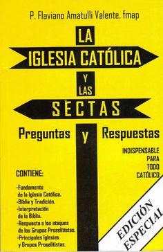 La Iglesia Catolica y las sectas