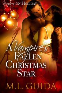 A Vampire's Fallen Christmas Star by ML Guida
