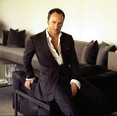 Tom Ford. The second gay man I love- just after Alexander Mcqueen.  www.tomford.com