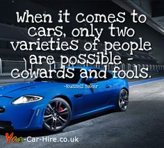 Funny Quotes About Car Lovers : ... about Car quotes on Pinterest Car quotes, Funny car quotes and Cars