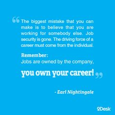 Some great career advice from Earl Nightingale.