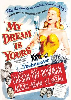 My Dream Is Yours (1949) Directed by #MichaelCurtiz Starring #JackCarson #DorisDay #LeeBowman #AdolpheMenjou #EveArden #MyDreamIsYours #Hollywood #hollywood #picture #video #film #movie #cinema #epic #story #cine #films #theater #filming #movies #moviemaking #movieposter #movielover #movieworld #movielovers #movienews #movieclips #moviemakers #drama #filmmaking #cinematography #filmmaker #screen #screenplay Dolby Digital, Classic Movie Posters, Classic Movies, Old Movies, Vintage Movies, Doris Day Movies, Eve Arden, Movie Talk, Musical Film