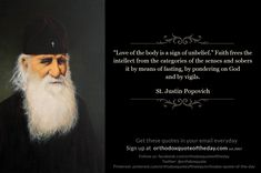 St. Justin Popovic   Orthodox Quote of the Day