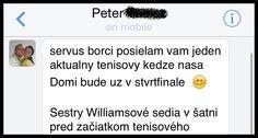 Jeden aktuálny vtip z tenisu... http://www.funradio.sk/novinky/28572-vtip-aktualny-tenisovy-pomeee/