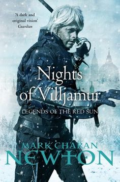 Nights of Villjamur (Legends of the Red Sun, #1) - Mark Charan Newton