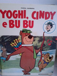 Yoghi Cindy e Bubu Hanna Barbera
