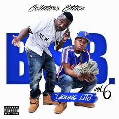 Young Lito | B.S.B. Vol. 6 [Mixtape]- http://getmybuzzup.com/wp-content/uploads/2014/12/Young_Lito_Bsb_Vol_6-front-large.jpg- http://getmybuzzup.com/young-lito-b-s-b-vol-6-mixtape/- Young Lito -B.S.B. Vol. 6 Young Lito drop volume 6 of the B.S.B. mixtape series.Enjoy this audio stream below after the jump.  Download Mixtape | Free Mixtapes Powered by DatPiff.com Follow me:Getmybuzzup on Twitter|Getmybuzzup on Facebook|Getmybuzzup on Google+|Getmybuzzup on Tu