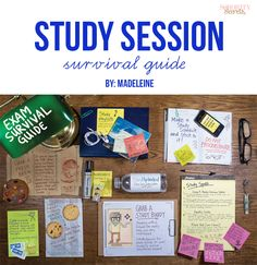 Study Session Survival Guide