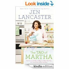 Amazon.com: The Tao of Martha: My Year of LIVING; Or, Why I'm Never Getting All That Glitter Off of the Dog eBook: Jen Lancaster: Kindle Sto...