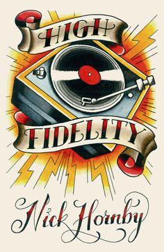 Nick Hornby - High Fidelity