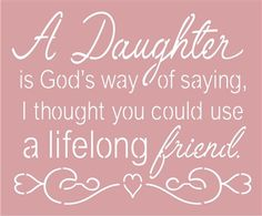 I Love My Daughter Quotes And Sayings Daughters My Daughter