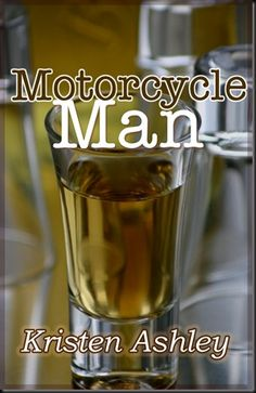 Motorcycle Man by Kristen Ashley (Recd by Read My Lips Blog)