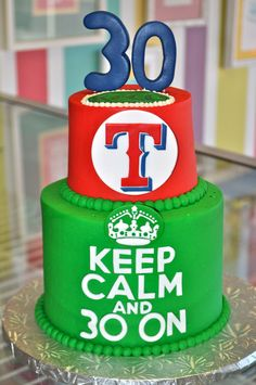Texas Rangers Keep Calm and Chive on 30th Birthday Cake www.LeahsSweetTreats.com