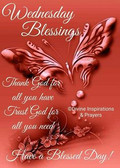 Good Morning Day Night Evening Week Months Quotes Pictures & Videos is with Richard Hurt Jr. Wednesday Morning Images, Wednesday Morning Greetings, Blessed Wednesday, Happy Wednesday Quotes, Good Morning Thursday, Good Morning Wednesday, Good Morning Prayer, Morning Love Quotes, Blessed Sunday