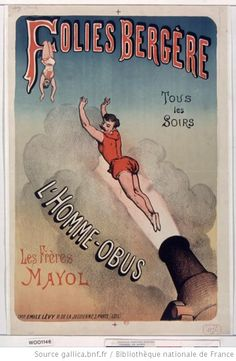 Folies-Bergère. Tous les soirs l'Homme-obus, les frères, Mayol. 1883  http://europeana.eu/portal/record/9200103/5F2D83430D3F10755476EE85B701727DB6F263CD.html