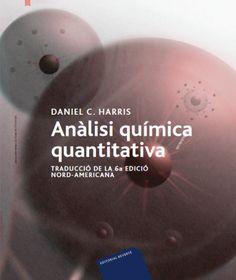 #Novedad #Reverté ANÀLISI QUÍMICA QUANTITATIVA (CATALÁN) Traducciò de la 6ª ediciò Nord-Americana - #Harris #ebooks #libros