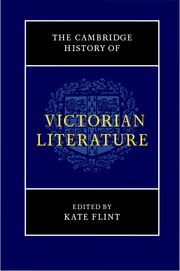 The Cambridge history of Victorian literature. Volume 1 - edited by Kate Flint : Cambridge University Press, 2012. 9780521846257 Cambridge Histories Online ebook. *Available on campus only*