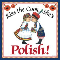 """Polish Gift Tile """"Kiss Polish Cook"""""""