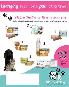 Want to send a care package to our favorite Pet Rescue/Shelter?  Contact me to purchase any of these awesome care packages at BobbieL@fortailsonly.net