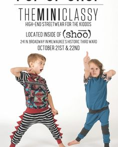 theMINIclassy POP UP SHOP located inside of (shōō)  241 N. Broadway Milwaukee Gallery Night & Day Friday 5pm-9pm & Saturday 10am-6pm #theMINIclassy #popupshop #popup #gallerynight #gallerynightandday #milwaukee #kidsfashion #kidapproved