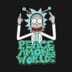 R&M - Peace Among Worlds (Rick)