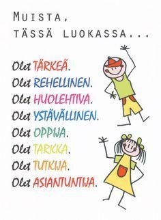Tässä luokassa... Luokan oveen. Classroom Behavior, School Classroom, Finnish Language, Beginning Of School, Back To School, Classroom Management Tips, 4th Grade Reading, Teaching Aids, Social Skills