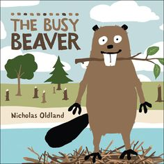 The Busy Beaver by Nicholas Oldland: Beaver works a lot, but he doesn't think things through and this causes a lot of problems. After an accident he has time to think. Will Beaver change his ways ? Great Books, My Books, Le Castor, Busy Beaver, Impulse Control, Album Jeunesse, Social Thinking, Character Education, Teaching Character