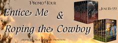 ENTICE ME & ROPING THE COWBOY BOXSETS
