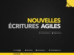 Nouvelles écritures et Méthodes Agiles by Gerald Holubowicz via slideshare